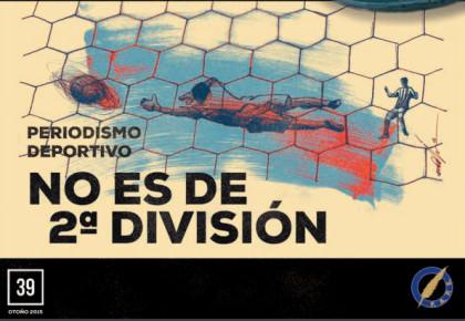 El periodismo deportivo no es de segunda división, en el número 39 de la revista Periodistas